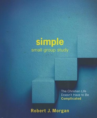 Simple Small Group Study Guide   -     By: Rob Morgan