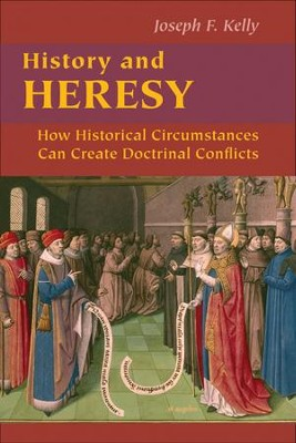 History and Heresy  -     By: Joseph F. Kelly