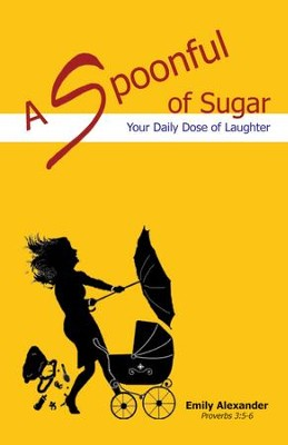 A Spoonful of Sugar: Your Daily Dose of Laughter   -