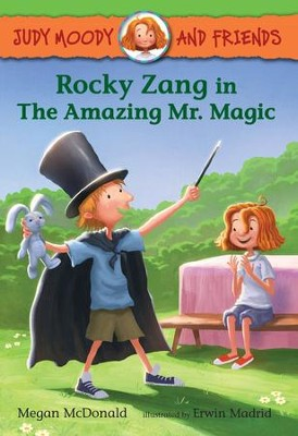 Rocky Zang in The Amazing Mr. Magic  -     By: Megan McDonald     Illustrated By: Erwin Madrid