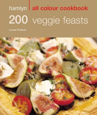 200 Veggie Feasts / Digital original - eBook  -     By: Louise Pickford
