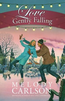 Love Gently Falling - eBook  -     By: Melody Carlson