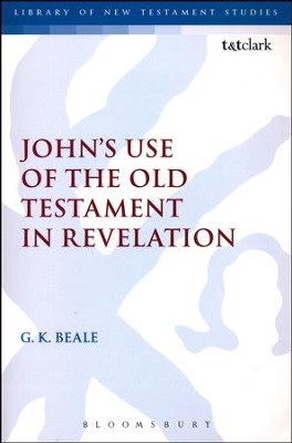 John's Use of the Old Testament in Revelation  -     By: Gregory K. Beale