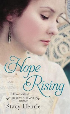 Hope Rising - eBook  -     By: Stacy Henrie