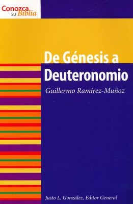 De Génesis a Deuteronomio  (From Genesis to Deuteronomy)  -     By: Guillermo Ramirez-Munoz