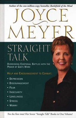 Straight Talk: Overcoming Emotional Battles with the  Power of God's Word  -     By: Joyce Meyer