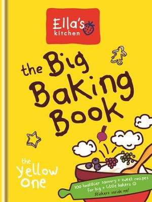 Ella's Kitchen: The Big Baking Book / Digital original - eBook  -