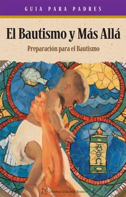 Baptism & Beyond & Parent Booklet Spanish: Catholic Baptism Study - eBook  -     By: Kathy Coffey