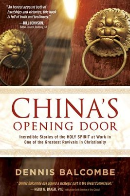 China's Opening Door: Incredible Stories of the Holy Spirit's Work in the Underground Church - eBook  -     By: Dennis Balcombe