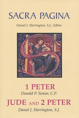 1 Peter, Jude, and 2 Peter: Sacra Pagina [SP]   -     By: Donald Senior