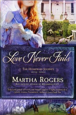 Love Never Fails - eBook  -     By: Martha Rogers