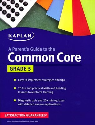 Parent's Guide to the Common Core: 5th Grade  -     By: Kaplan
