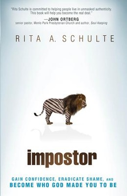 Imposter: Finding the Courage to Be Yourself - eBook  -     By: Rita Schulte
