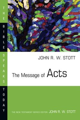 The Message of Acts - eBook  -     Edited By: John Stott     By: John Stott