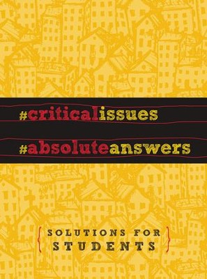 Critical Issues. Absolute Answers. - eBook  -     By: Jay Strack