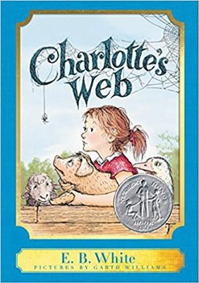 Charlotte's Web: A Harper Classic  -     By: E.B. White     Illustrated By: Garth Williams
