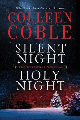 Silent Night, Holy Night: A Colleen Coble Christmas Collection - eBook  -     By: Colleen Coble