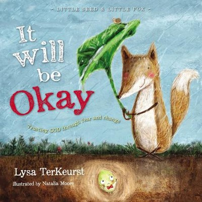 It Will be Okay: Trusting God Through Fear and Change - eBook  -     By: Lysa TerKeurst