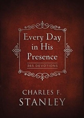 Every Day in His Presence - eBook  -     By: Charles F. Stanley