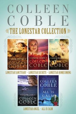 The Lonestar Collection: Lonestar Sanctuary, Lonestar Secrets, Lonestar Homecoming, Lonestar Angel, and All Is Calm - eBook  -     By: Colleen Coble