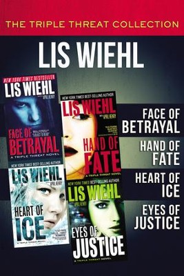 The Triple Threat Collection: Face of Betrayal, Hand of Fate, Heart of Ice, and Eyes of Justice - eBook  -     By: Lis Wiehl