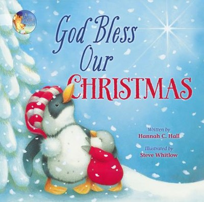 God Bless Our Christmas - eBook  -     By: Hannah C. Hall, Steve Whitlow