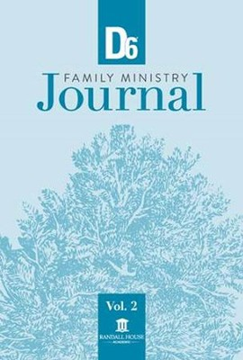D6 Family Ministry Journal: Volume 2  -