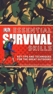 Essential Survival Skills: Key Tips and Techniques for Outdoor Adventure  -