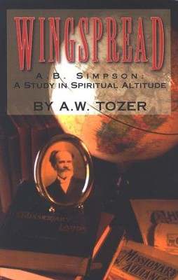 Wingspread  -     By: A.W. Tozer