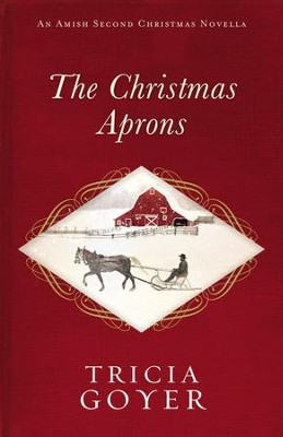 The Christmas Aprons: An Amish Second Christmas Novella - eBook  -     By: Tricia Goyer