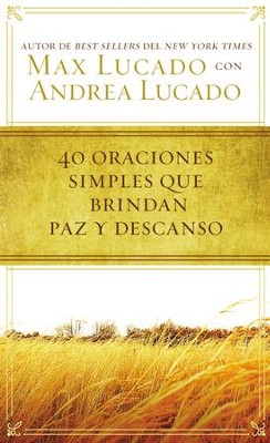 40 oraciones simples que brindan paz y descanso - eBook  -     By: Max Lucado