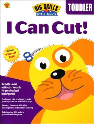 Big Skills for Little Hands: I Can Cut! (For Toddlers)  -