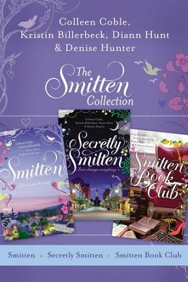 The Smitten Collection: Smitten, Secretly Smitten, and Smitten Book Club - eBook  -     By: Colleen Coble
