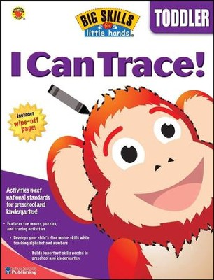 Big Skills for Little Hands: I Can Trace! (For Toddlers)  -