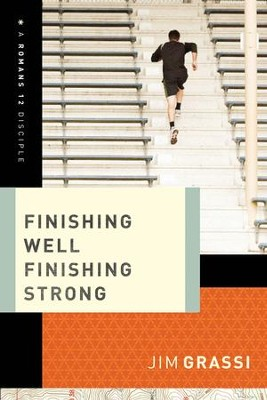Finishing Well, Finishing Strong - eBook  -     By: Jim Grassi
