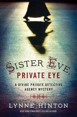 Sister Eve, Private Eye - eBook  -     By: Lynne Hinton