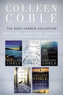The Rock Harbor Collection: Without a Trace, Beyond a Doubt, Into the Deep, Cry in the Night, and Silent Night - eBook  -     By: Colleen Coble