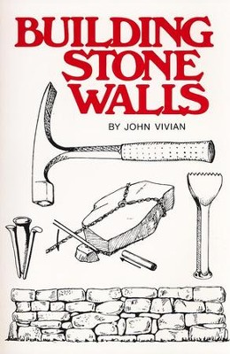 Building Stone Walls   -     By: John Vivian