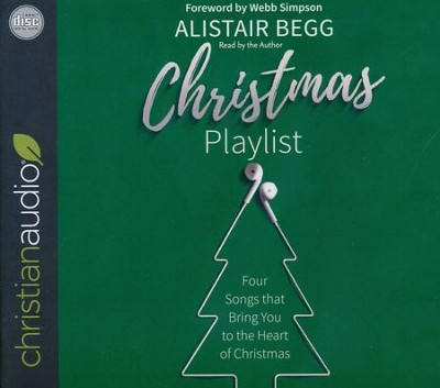 Christmas Playlist - unabridged audio book on CD  -     By: Alistair Begg