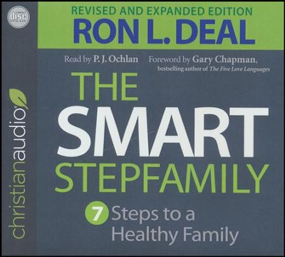 The Smart Stepfamily: Seven Steps to a Healthy Family - unabridged audio book on CD  -     Narrated By: P.J. Ochlan     By: Ron L. Deal