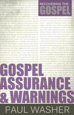 Gospel Assurance and Warnings - eBook  -     By: Paul Washer