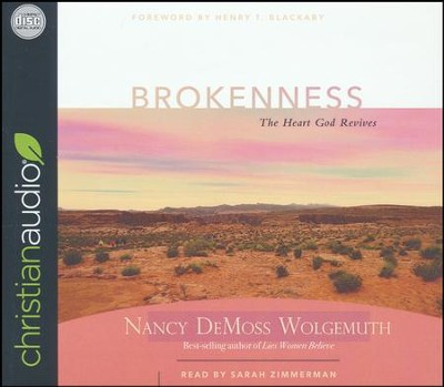 Brokenness: The Heart God Revives - unabridged audio book on CD  -     Narrated By: Sarah Zimmerman     By: Nancy Leigh DeMoss