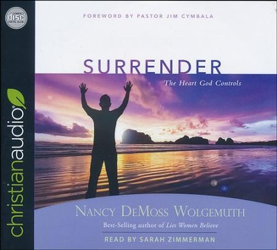 Surrender: The Heart God Controls - unabridged audio book on CD  -     Narrated By: Sarah Zimmerman     By: Nancy Leigh DeMoss