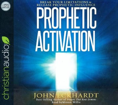 Prophetic Activation: Break Your Limitation to Release Prophetic Influence - unabridged audio book on CD  -     By: John Eckhardt