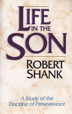 Life in the Son   -     By: Robert Shank