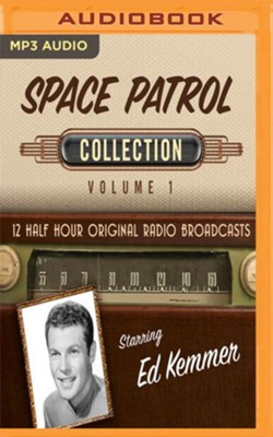 Space Patrol Collection, Volume 1 - 12 Half-Hour Original Radio Broadcasts on MP3-CD  -