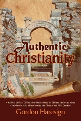 Authentic Christianity                                       -     By: Gordon Haresign