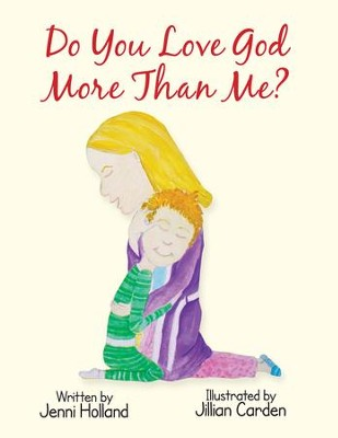 Do You Love God More than Me? - eBook  -     By: Jenni Holland