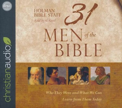 31 Men of the Bible: Who They Were and What We Can Learn from Them Today - unabridged audio book on CD  -     By: Holman Bible Staff