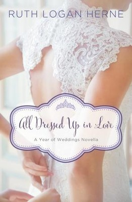 All Dressed Up in Love: A March Wedding Story - eBook  -     By: Zondervan